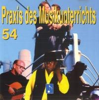 Praxis des Musikunterrichts Audio CD Heft 54