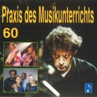 Praxis des Musikunterrichts Audio CD Heft 60