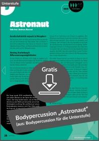 """Gratis-Download: Bodypercussion """"Astronaut"""" von Sido feat. Andreas Bourani (aus: 12x Bodypercussion zu Popsongs für Klasse 5-7)"""