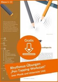 """Gratis-Download: Rhythmus-Übungen """"Pen-Tapping-Werkstatt"""" (aus: Musik und Unterricht 144)"""