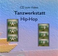 Tanzwerkstatt Hip-Hop: CD