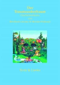 Der Traumzauberbaum - Geschichtenlieder von Reinhard Lakomy und Monika Erhardt